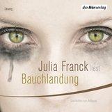 Julia  Franck - Bauchlandung