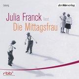 Julia  Franck - Die Mittagsfrau