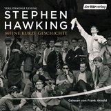 Stephen  Hawking - Meine kurze Geschichte