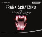 Frank  Schätzing - Mordshunger