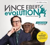 Vince  Ebert - EVOLUTION