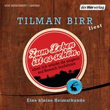 Tilman  Birr - Zum Leben ist es schön, aber ich würde da ungern auf Besuch hinfahren
