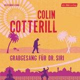 Colin  Cotterill - Grabgesang für Dr. Siri