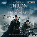 Michael J.  Sullivan - Der Thron von Melengar