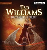 Tad  Williams - Happy Hour in der Hölle