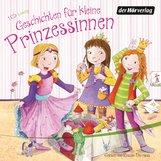 Patricia  Schröder, Heinz  Janisch, Gina  Ruck-Pauquèt, Milena  Baisch - Geschichten für kleine Prinzessinnen