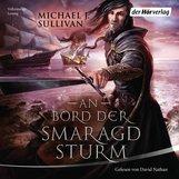 Michael J.  Sullivan - An Bord der Smaragdsturm