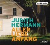Judith  Hermann - Aller Liebe Anfang