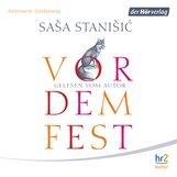 Saša  Stanišić - Vor dem Fest