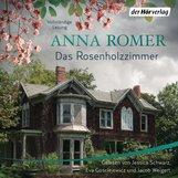 Anna  Romer - Das Rosenholzzimmer