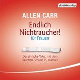Allen  Carr - Endlich Nichtraucher - für Frauen