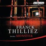 Franck  Thilliez - Monster