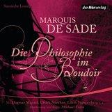 Donatien Alphonse Francois de Sade - Die Philosophie im Boudoir
