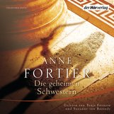 Anne  Fortier - Die geheimen Schwestern