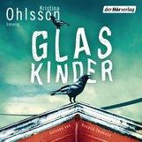 Kristina  Ohlsson - Glaskinder