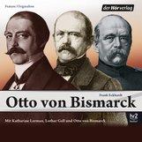 Frank  Eckhardt - Otto von Bismarck