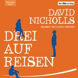 David  Nicholls - Drei auf Reisen