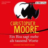 Christopher  Moore - Ein Biss sagt mehr als tausend Worte