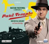 Francis  Durbridge - Bastian Pastewka und Komplizen in Paul Temple und der Fall Gregory