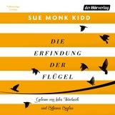 Sue Monk  Kidd - Die Erfindung der Flügel
