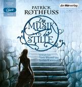 Patrick  Rothfuss - Die Musik der Stille