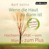 Rolf  Sellin - Wenn die Haut zu dünn ist