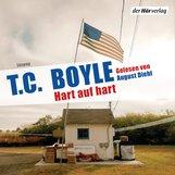 T.C.  Boyle - Hart auf hart