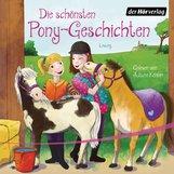 Patricia  Schröder, Sarah  Bosse, Margot  Berger - Die schönsten Pony-Geschichten