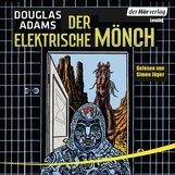 Douglas  Adams - Der elektrische Mönch