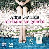 Anna  Gavalda - Ich habe sie geliebt