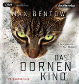 Max  Bentow - Das Dornenkind