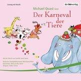 Michael  Quast - Der Karneval der Tiere