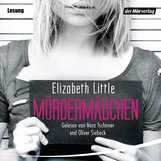 Elizabeth  Little - Mördermädchen