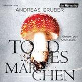 Andreas Gruber - Todesmärchen