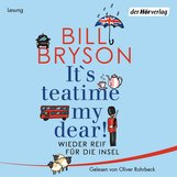 Bill  Bryson - It's teatime, my dear!