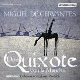 Miguel de Cervantes Saavedra - Don Quixote von la Mancha