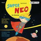 Sibylle  Rieckhoff - Super Neo - Die Mutprobe