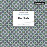 Guy de  Maupassant - Der Horla