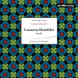 Arthur  Schnitzler - Casanovas Heimfahrt