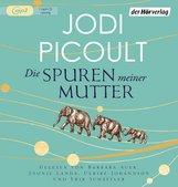 Jodi  Picoult - Die Spuren meiner Mutter