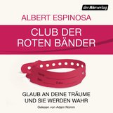 Albert  Espinosa - Club der roten Bänder