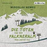 Miroslav  Nemec - Die Toten von der Falkneralm
