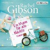 Rachel  Gibson - Ein Mann für alle Nächte