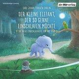 Carl-Johan  Forssén Ehrlin - Der kleine Elefant, der so gerne einschlafen möchte