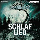 Cilla  Börjlind, Rolf  Börjlind - Schlaflied (Springflut 4)