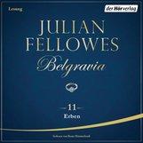 Julian  Fellowes - Belgravia (11) - Erben