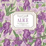 Lewis  Carroll - Alice im Spiegelland