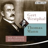 Thomas  Mann - Gert Westphal liest Thomas Mann
