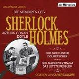 Arthur Conan  Doyle - Die Memoiren des Sherlock Holmes: Der griechische Dolmetscher, Der Flottenvertrag & Das letzte Problem