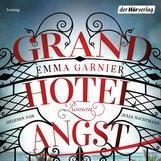Emma  Garnier - Grandhotel Angst